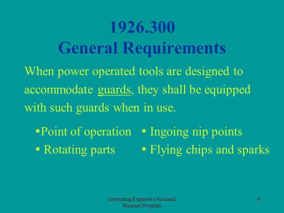 Operating Engineers National Hazmat Program 40 1926.307 Mechanical power transmission apparatus.