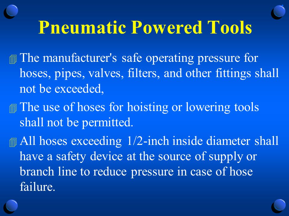 Pneumatic Tools 4 Noise is another hazard.
