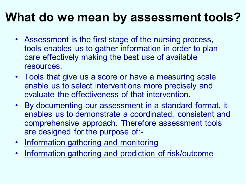 What do we mean by assessment tools.