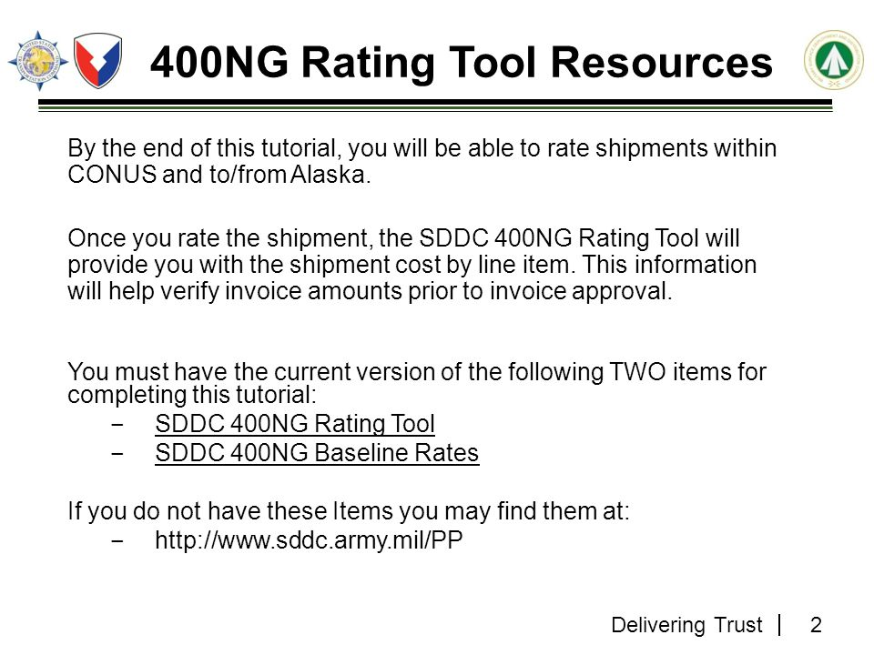 Delivering Trust 33 Step 11.3 Refer to Service Area Number Section SDDC 400NG Rating Tool v3