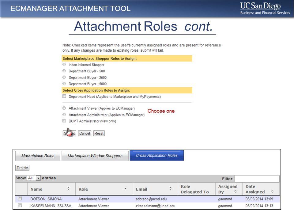 ECManager – BUMT Viewer & Administrator ECMANAGER ATTACHMENT TOOL Business Unit Management Tool Roles