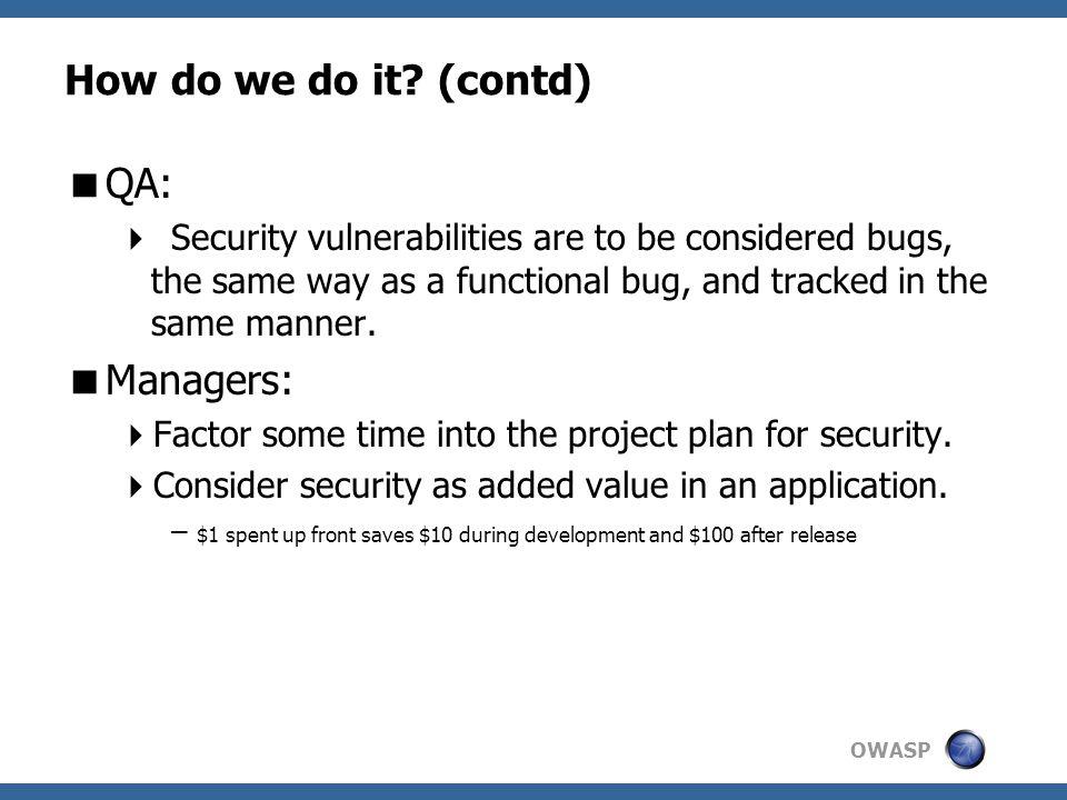 OWASP How do we do it.