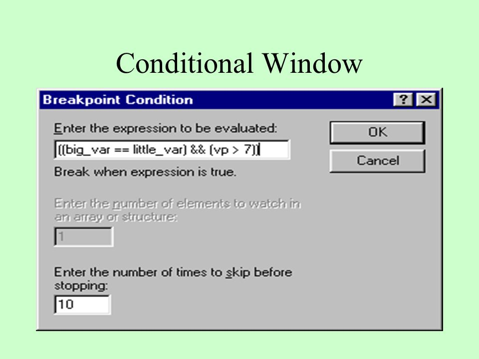 Conditional Window