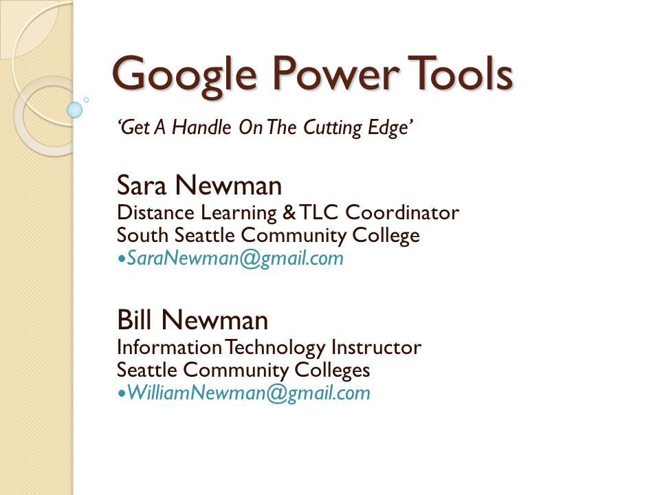 GOOGLE TOOLS commonly used by educators … (when not using Google Apps) BLOGGER – Great for Journaling & Feedback CALENDARS – integrated into websites!integrated into websites DOCS – Spreadsheet, Word Processing, Presentation collaboration.