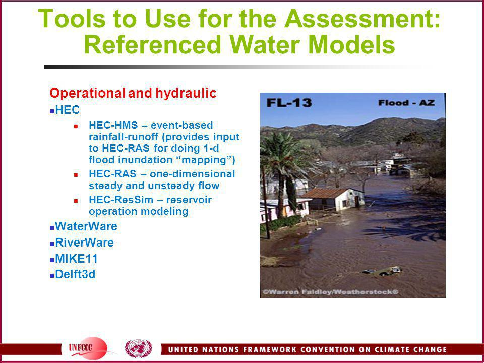 """Operational and hydraulic HEC HEC-HMS – event-based rainfall-runoff (provides input to HEC-RAS for doing 1-d flood inundation """"mapping"""") HEC-RAS – one"""