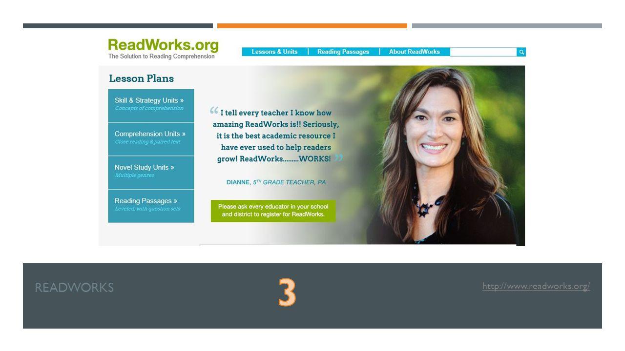 READWORKS http://www.readworks.org/