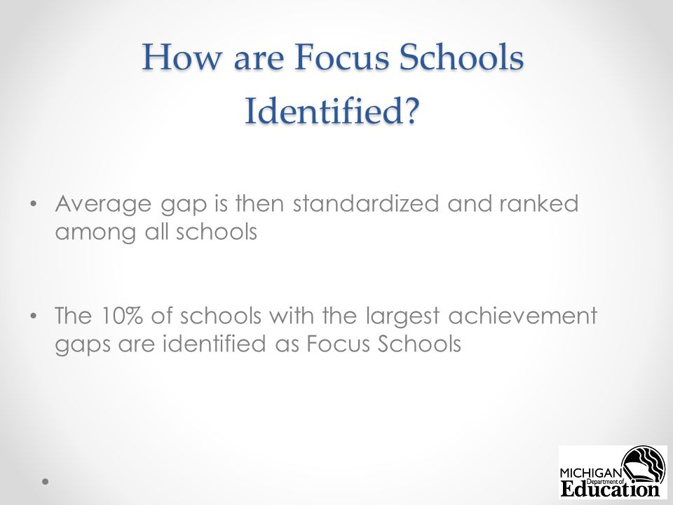 How are Focus Schools Identified.