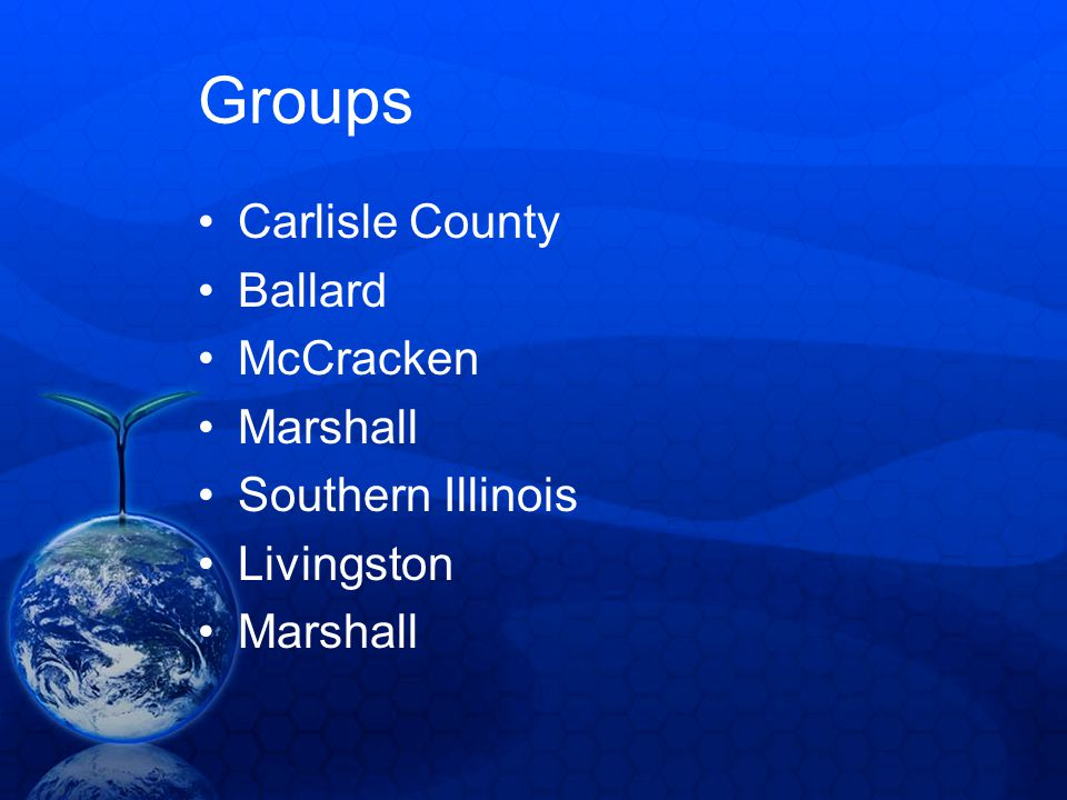 Groups Carlisle County Ballard McCracken Marshall Southern Illinois Livingston Marshall
