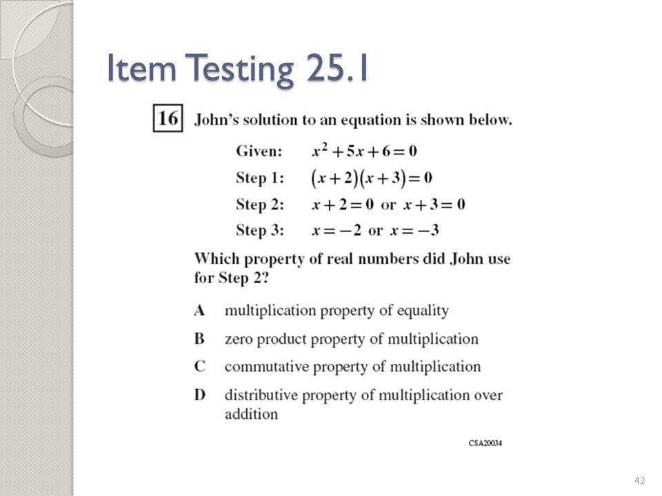 Item Testing 25.1 42