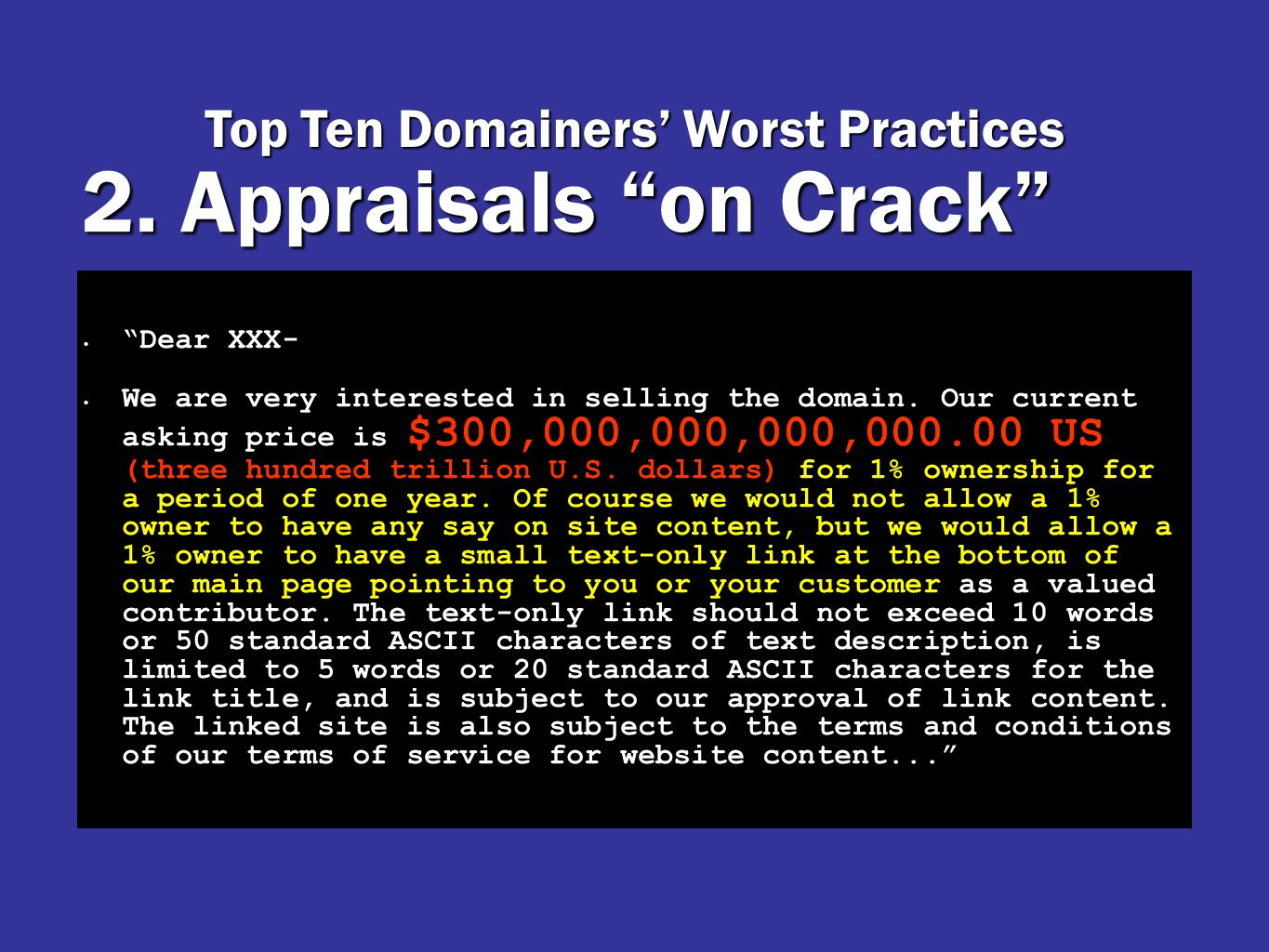 2. Appraisals on Crack Dear XXX- We are very interested in selling the domain.