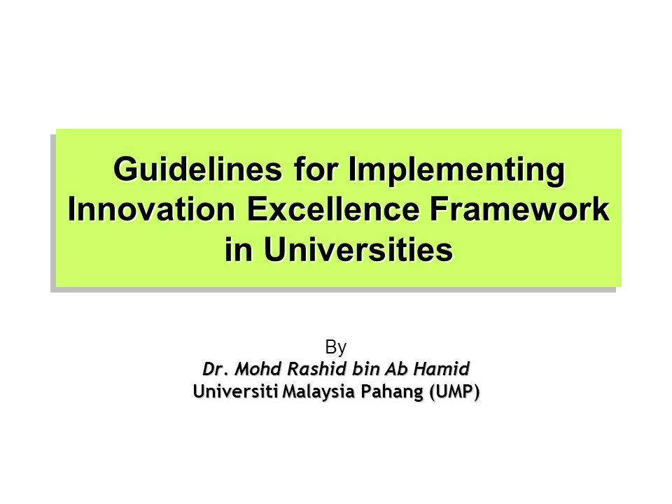 Guidelines for Implementing Innovation Excellence Framework in Universities By Dr.