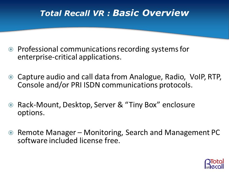  Professional communications recording systems for enterprise-critical applications.  Capture audio and call data from Analogue, Radio, VoIP, RTP, C