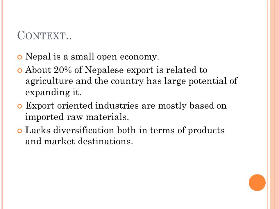 C ONTEXT.. Nepal is a small open economy.