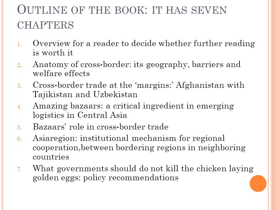… AND SEVERAL COUNTERINTUITIVE OR UNEXPECTED FINDINGS INCLUDING Despite low volumes, the extent to which welfare of some bordering regions depend on cross-border trade is huge; Pivotal role played by bazaars in regional and national chains of production and distribution with national networks strongly integrated and overlapping across Central Asian economies; Vulnerability of cross-border trade to government actions regarding the movement of people, goods, and vehicles; The potential for cross-border community cooperation in a variety of activities, public services, shared infrastructure, culture that could yield rich dividends and make meaningless borders as separators of human activities.