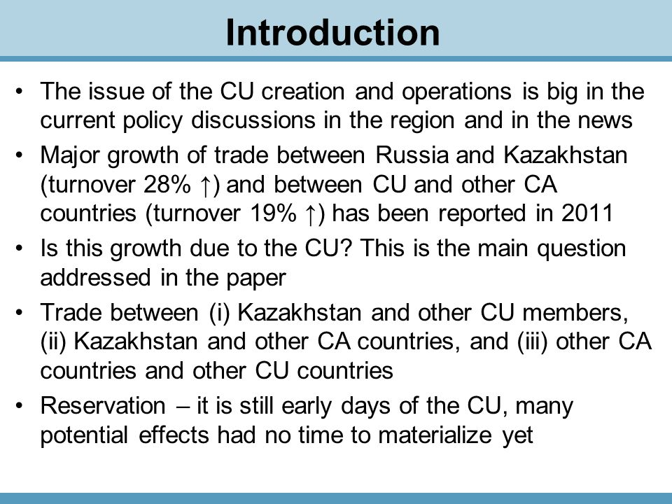 CU's impact on informal trade flows Direct and indirect (via Kyrgyzstan) informal imports of Chinese consumer goods to Kazakhstan and Russia are worth of many USD billion Major changes in border crossing regime for physical persons on Kazakh-Kyrgyz border in April 2010 and in July 2011 Informal trade diversion in 2010-2011 Exports of Chinese light industry products to: 200920102011 USD billion Kazakhstan3.744.734.46 Kyrgyzstan4.193.133.66 Russia5.769.1110.76