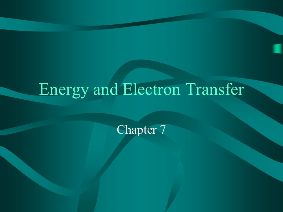 2 7.1 Mechanisms for Energy and Electron Transfer By exchange mech.