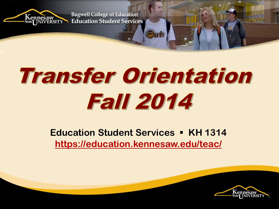 Revised 06/20/2012 Education Student Services  KH