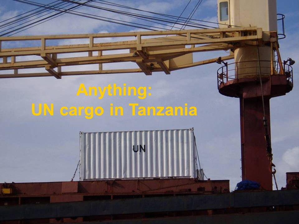 Anything: UN cargo in Tanzania