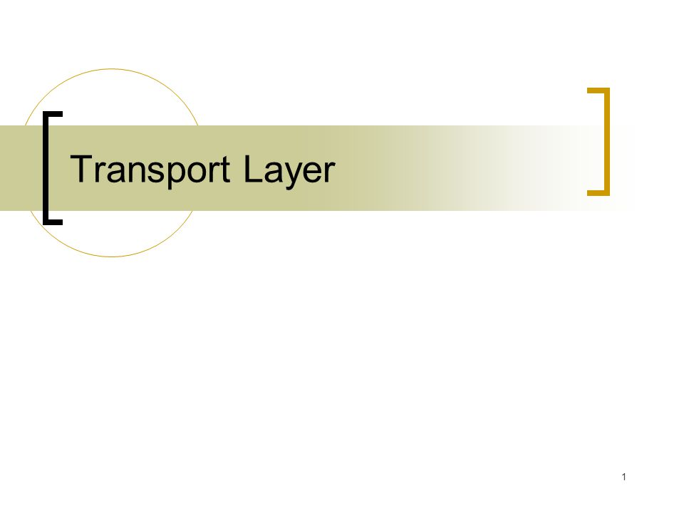 1 Transport Layer