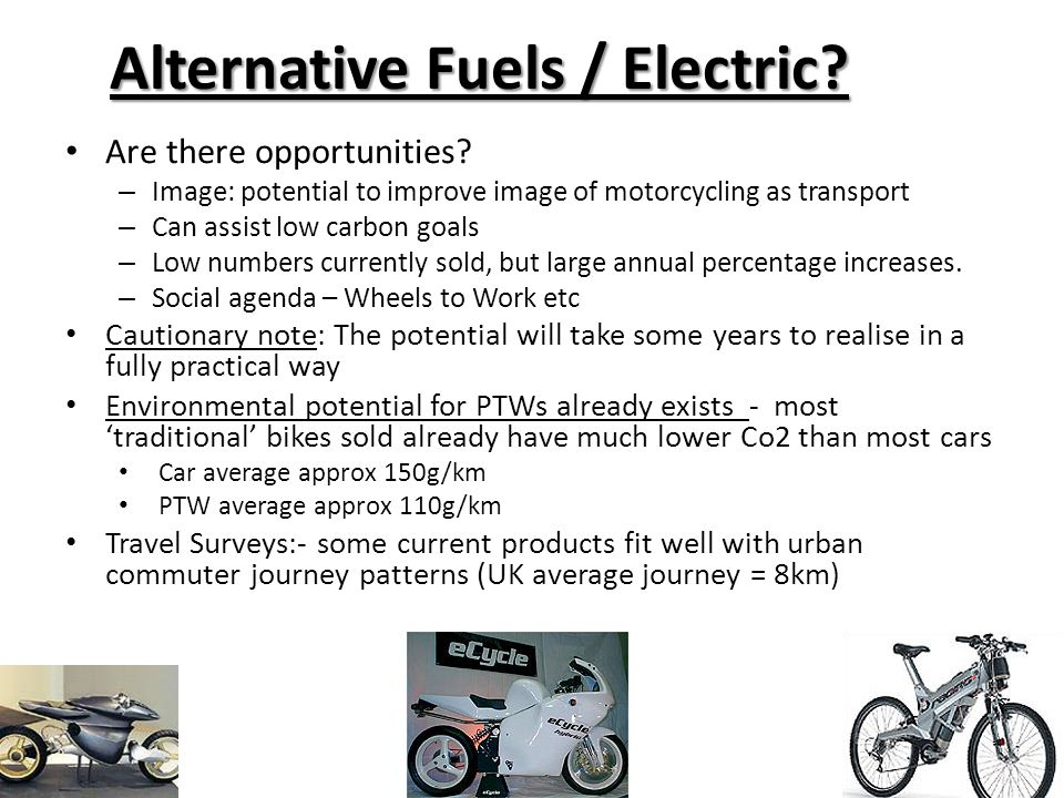 Alternative Fuels / Electric. Are there opportunities.