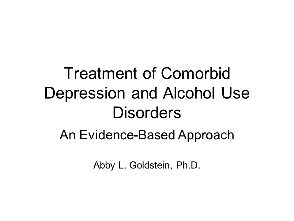 Reviewing the Evidence Torrens, Fonseca, Mateu, & Farre (2005) Improvement in depression –4 studies SSRIs (Overall OR = 1.85, 95% CI: 0.73-4.68) –3 other antidepressants (Overall OR = 4.15, 95% CI: 1.35-12.75) Reductions in drinking –3 studies SSRIs (Overall OR = 0.93, 95% CI: 0.45-1.91) –3 other antidepressants (Overall OR = 1.99, 95% CI: 0.78 – 5.08)