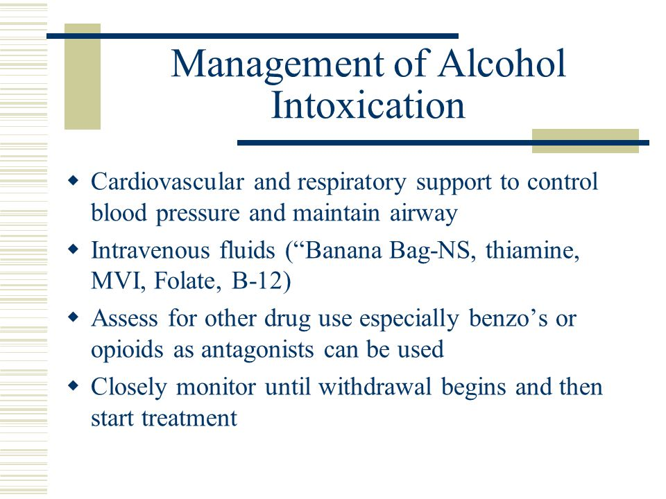 Monitoring Alcohol Withdrawal  MSSA (Modified Selective Severity Assessment)  CIWA-A (Clinical Institute Withdrawal Assessment for Alcohol)  Advantage for personnel to monitor progress and treat accordingly  Disadvantage is cookbook approach