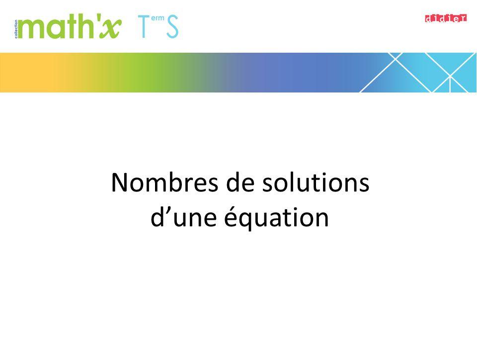 Nombres de solutions d'une équation