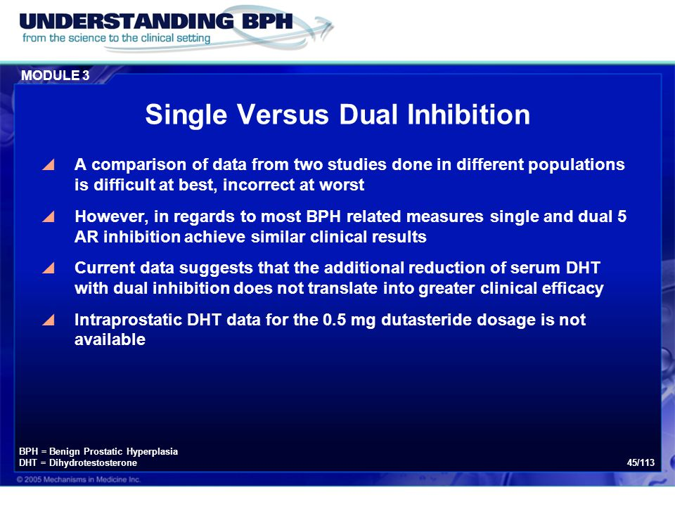 MODULE 3 45/113 Single Versus Dual Inhibition  A comparison of data from two studies done in different populations is difficult at best, incorrect at