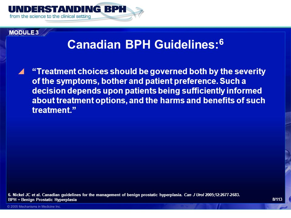 MODULE 3 79/113 Canadian BPH Guidelines: 61  TUNA may be a reasonable option for the relief of symptoms in the younger, active individual in whom sexual function remains an important quality of life issue (less risk of retrograde ejaculation).