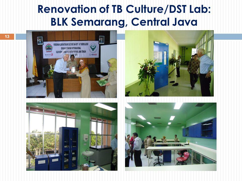 13 Renovation of TB Culture/DST Lab: BLK Semarang, Central Java