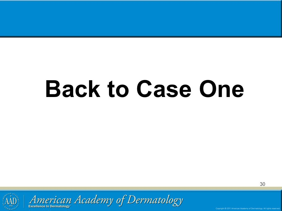 Back to Case One 30
