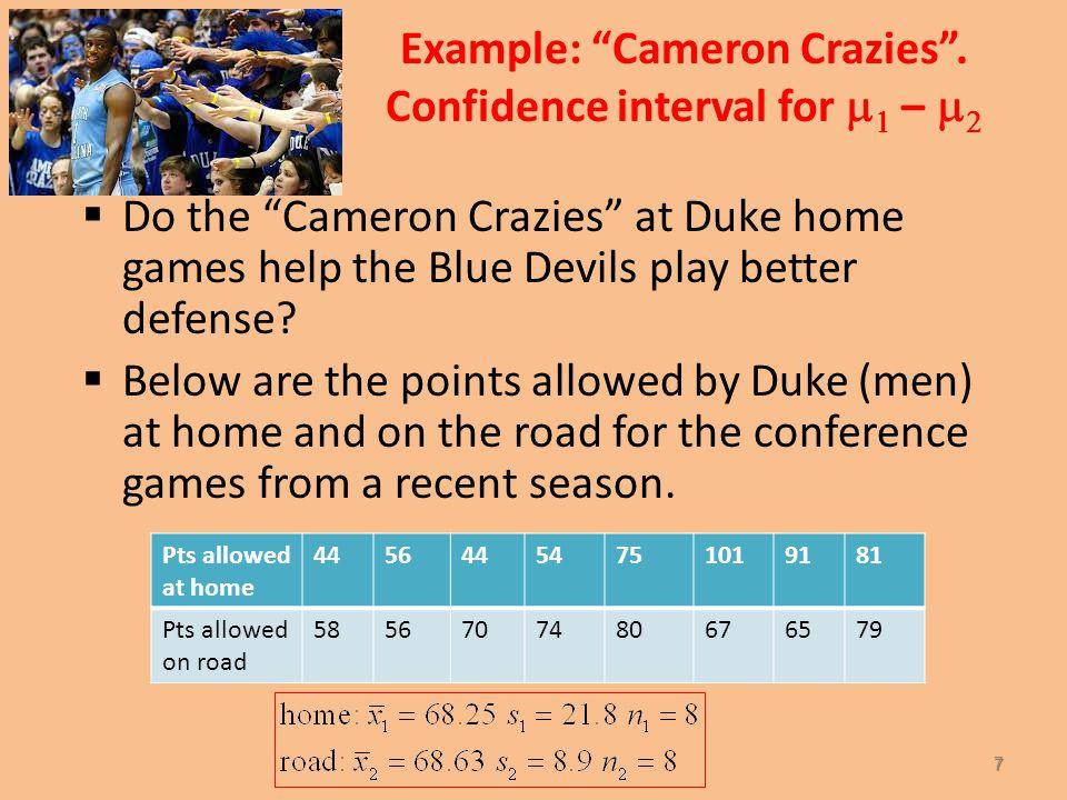 Example: Cameron Crazies .