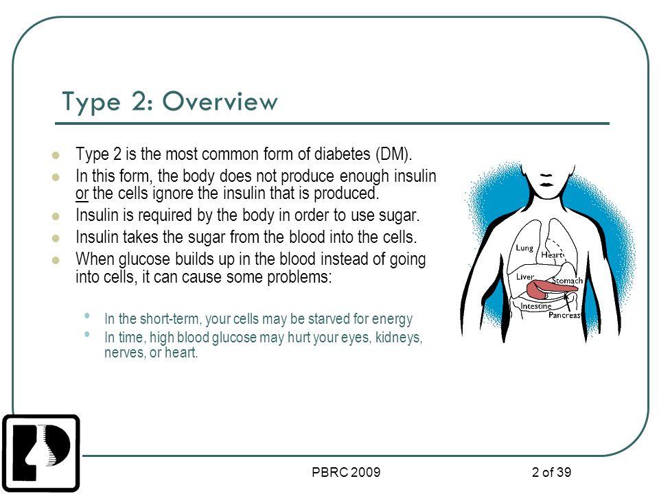 PBRC 2009 3 of 38 Insulin Inside the pancreas, beta cells make the hormone insulin.