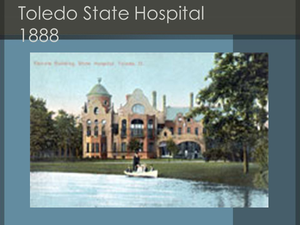 Toledo State Hospital 1888