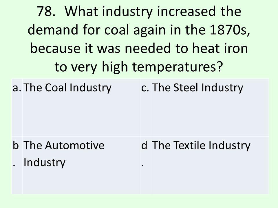 c.The Steel Industry