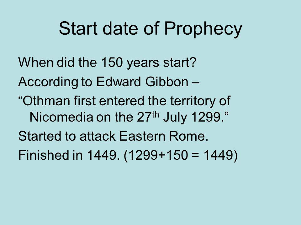 Start date of Prophecy When did the 150 years start.