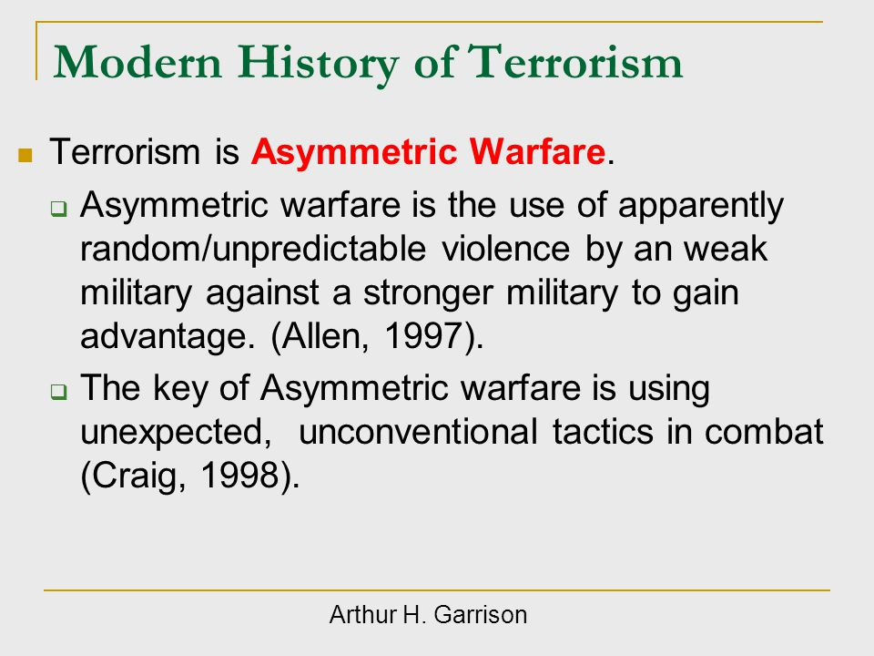Terrorism conclusions Terrorism is an ancient tactic.