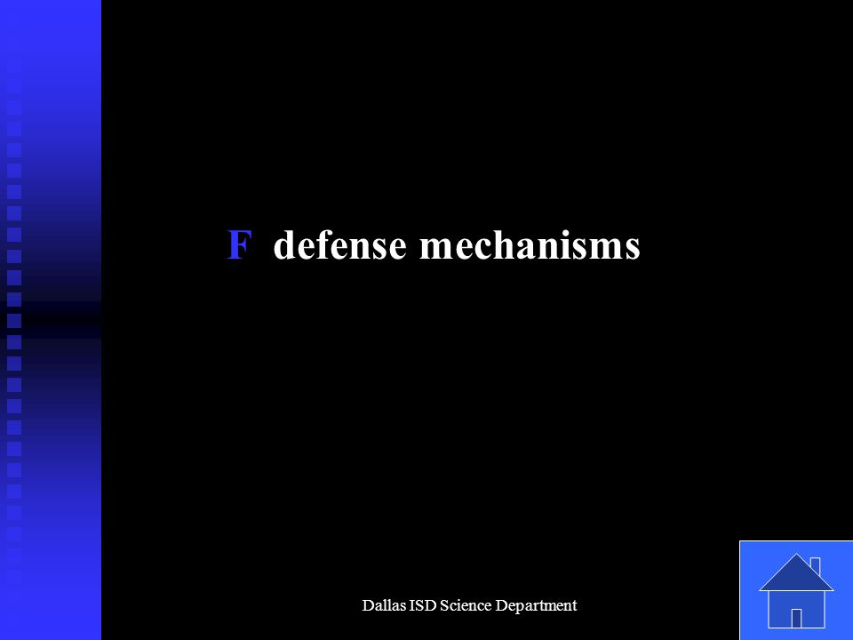 Dallas ISD Science Department F defense mechanisms