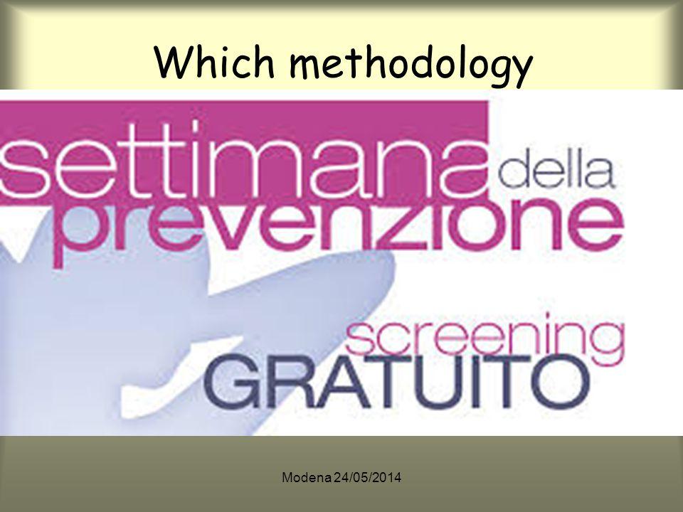 Modena 24/05/2014 Which methodology EBM .