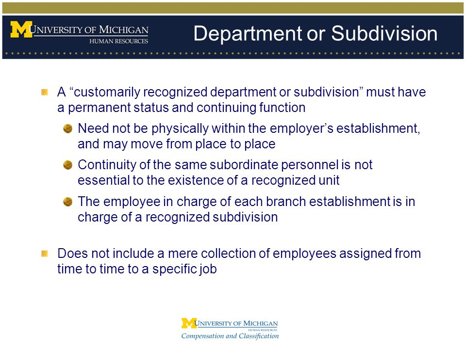 """Department or Subdivision A """"customarily recognized department or subdivision"""" must have a permanent status and continuing function Need not be physic"""