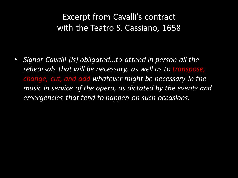 Excerpt from Cavalli's contract with the Teatro S.
