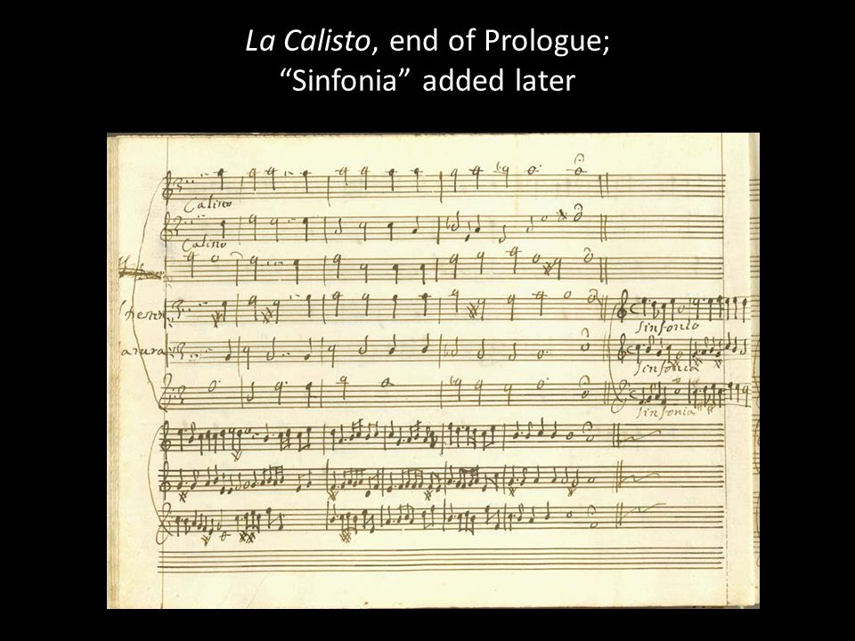 La Calisto, end of Prologue; Sinfonia added later