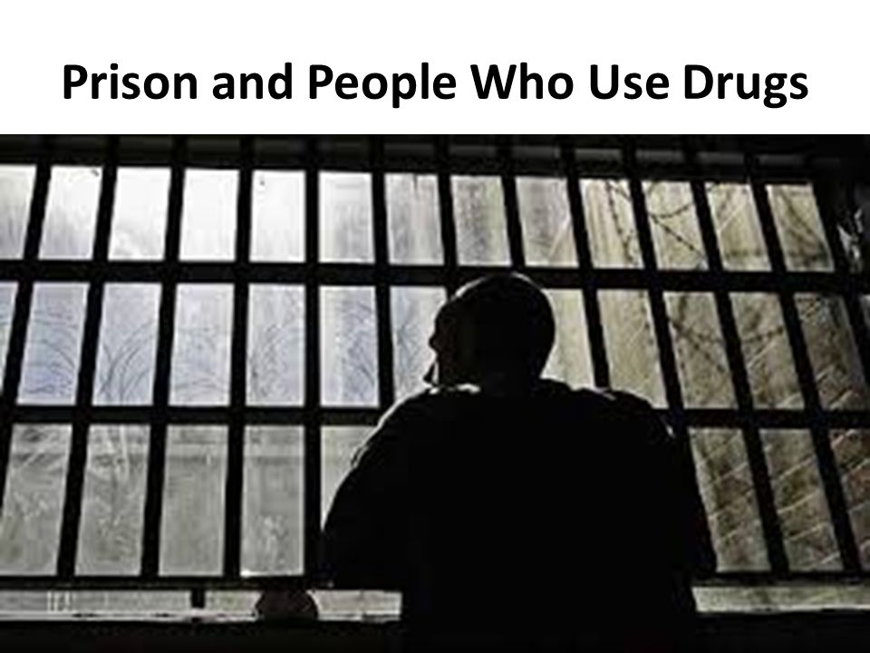 Prison and People Who Use Drugs
