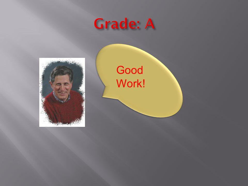 Good Work!
