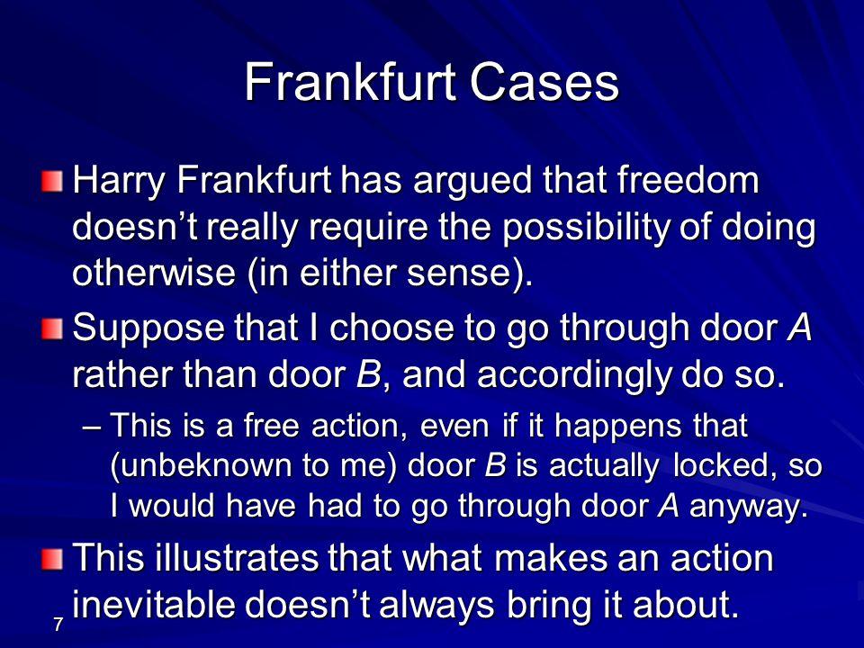 28 Higher-Order Desires Harry Frankfurt distinguishes between first- order desires (e.g.