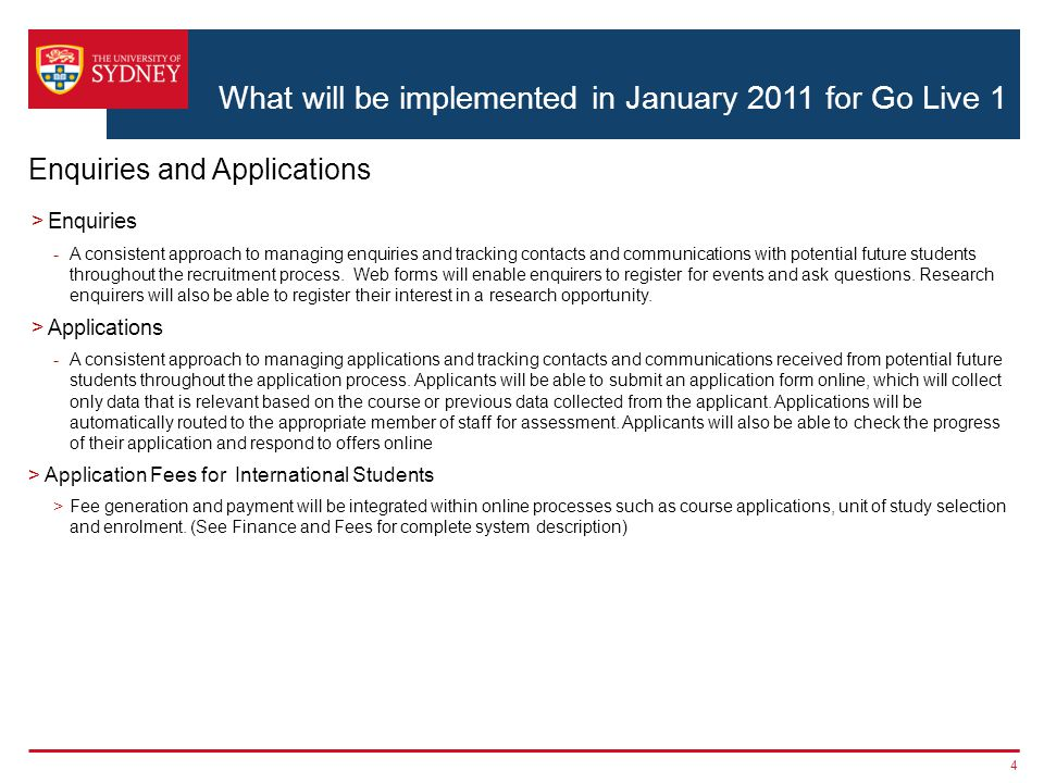 What will be implemented in January 2011 for Go Live 1 4 Enquiries and Applications >Enquiries -A consistent approach to managing enquiries and tracking contacts and communications with potential future students throughout the recruitment process.