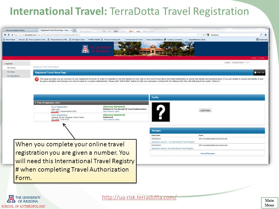 When you complete your online travel registration you are given a number. You will need this International Travel Registry # when completing Travel Au