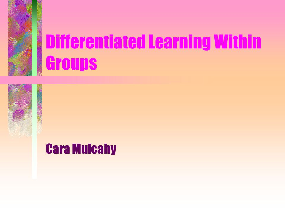 Some Differentiating strategies I Search Design a Day Group investigation web Quests Jigsaw Literature circles reciprocal teaching flexible grouping Compacting independent investigation peer review learning centers cubing parallel tasks at varied levles differentiated interactive journals