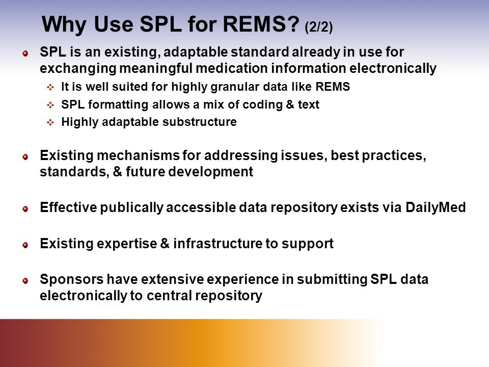 Why Use SPL for REMS.