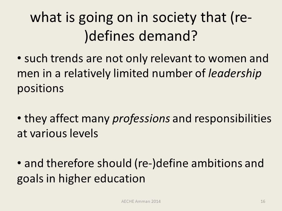 what is going on in society that (re- )defines demand.